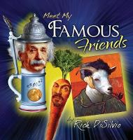 Meet My FAMOUS FRIENDS: Inspiring Kids with Humor (Hardback)