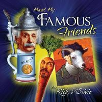Meet My Famous Friends: Inspiring Kids with Humor (Paperback)