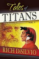 Tales of Titans: From Rome to the Renaissance, Vol. 1 (Paperback)