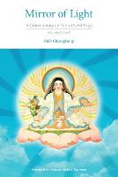 Mirror of Light: A Commentary on Yuthok's Ati Yoga, Volume One (Paperback)