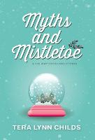 Myths and Mistletoe: A Holiday Story Collection (Hardback)