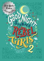 Good Night Stories For Rebel Girls 2 - Goodnight Stories for Rebel Girls 2 (Hardback)