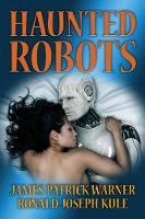 Haunted Robots (Paperback)