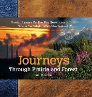 Journeys Through Prairie and Forest-Vol 5-Babylon Falls, Eden Restored (Hardback)