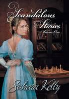 Scandalous Stories: Volume One (Hardback)