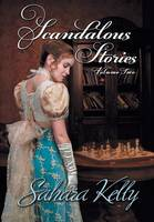 Scandalous Stories Volume Two (Hardback)