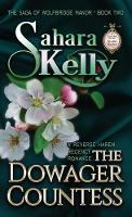 The Dowager Countess - Saga of Wolfbridge Manor 2 (Hardback)