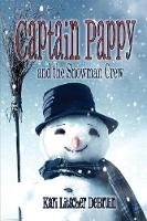 Captain Pappy and the Snowman Crew (Paperback)