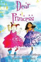 Dear Princess (Paperback)