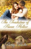 The Touchstone of Raven Hollow - Secrets of Roseville 3 (Paperback)