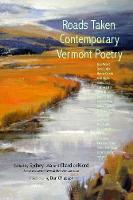 Roads Taken: Contemporary Vermont Poetry (Paperback)