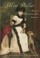 Miss Dollar: Stories by Machado de Assis--Bilingual Edition (Hardback)