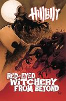 Hillbilly Volume 4: Red-Eyed Witchery From Beyond (Paperback)