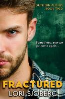 Fractured - Southern Alphas 2 (Paperback)
