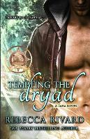 Tempting the Dryad: A Fada Novel - The Fada Shapeshifter 3 (Paperback)