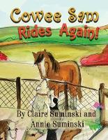 Cowee Sam Rides Again - Cowee Sam 4 (Paperback)