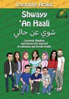 Shwayy 'an Haali: Levantine Arabic (Paperback)