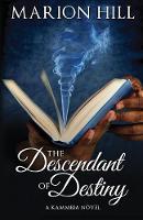 The Descendant of Destiny - Kammbia 1 (Paperback)