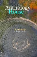 Anthology House: a visionary ecology project (Paperback)