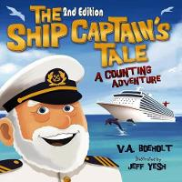 The Ship Captain's Tale, 2nd Edition: A Counting Adventure (Paperback)
