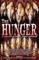 The Hunger: A Collection of Utah Horror (Paperback)