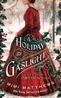 A Holiday By Gaslight: A Victorian Christmas Novella (Paperback)