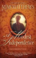 A Modest Independence - Parish Orphans of Devon 2 (Paperback)