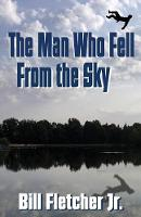 The Man Who Fell from the Sky (Paperback)