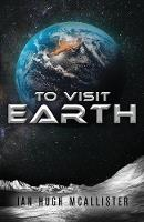 To Visit Earth (Paperback)