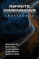 Infinite Dimensions: Crossroads (Paperback)