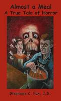 Almost a Meal - A True Tale of Horror (Paperback)