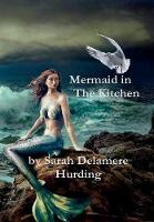 Mermaid In The Kitchen