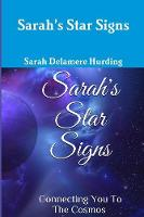 Sarah's Star Signs connecting you to the cosmos