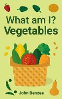 What Am I? Vegetables
