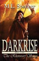 Darkrise - Rhenwars Saga 3 (Paperback)
