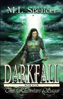 Darkfall - Rhenwars Saga 4 (Paperback)