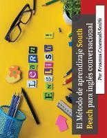 El Metodo South Beach para el aprendizaje de ingles conversacional