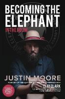 Becoming the Elephant in the Room: 57 Words of Wisdom and Mindsets to Becoming a Successful Person (Paperback)