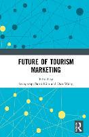 Future of Tourism Marketing (Hardback)