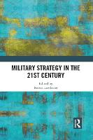 Military Strategy in the 21st Century (Paperback)