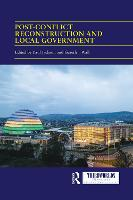 Post-conflict Reconstruction and Local Government - ThirdWorlds (Paperback)