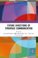 Future Directions of Strategic Communication (Paperback)