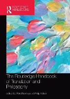 The Routledge Handbook of Translation and Philosophy (Paperback)