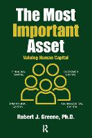 The Most Important Asset: Valuing Human Capital (Paperback)