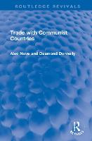 Trade with Communist Countries - Routledge Revivals (Hardback)