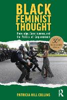 Black Feminist Thought, Thirtieth Anniversary Edition