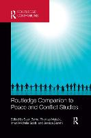 Routledge Companion to Peace and Conflict Studies (Paperback)