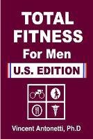 Total Fitness for Men - U.S. Edition (Paperback)