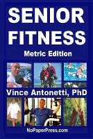 Senior Fitness - Metric Edition (Paperback)