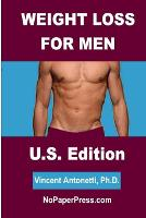 Weight Loss for Men - U.S. Edition (Paperback)